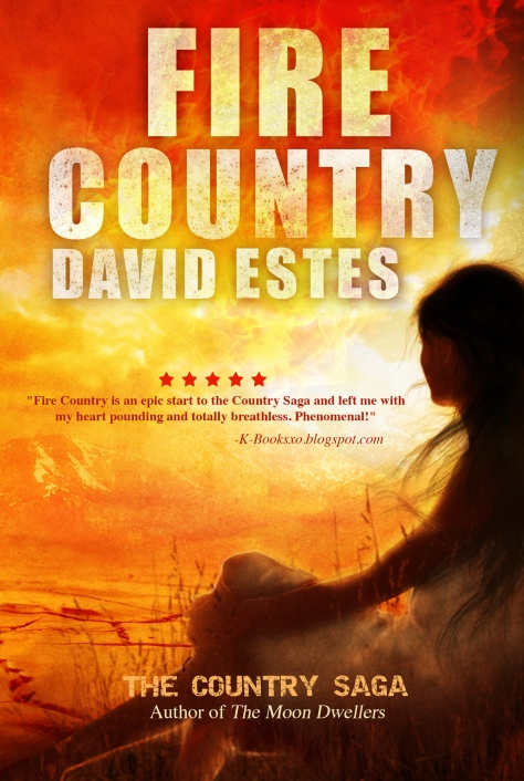 Fire Country by David Estes book one