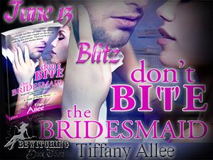 Dont Bite the Bridesmaid Button 300 x 225