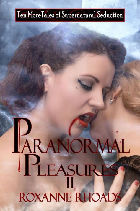 Paranormal Pleasures II