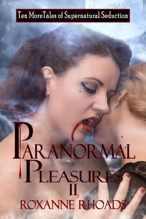 Paranormal Pleasures II